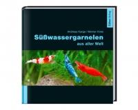 Süßwassergarnelen aus aller Welt - Karge/Klotz