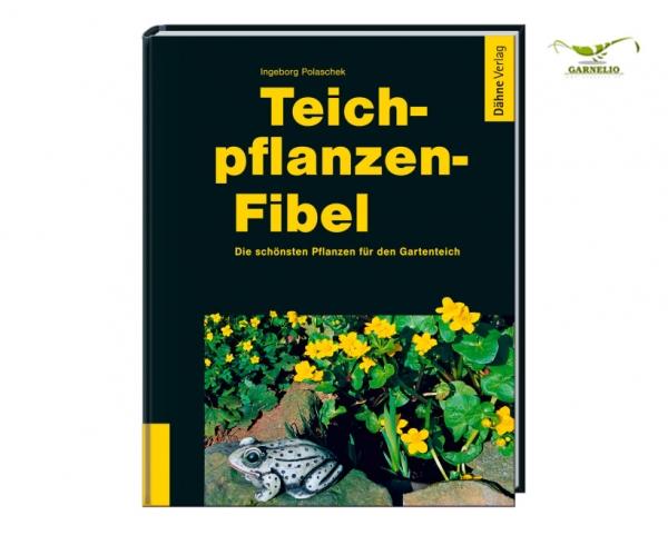 Teichpflanzen Fibel - Polaschek