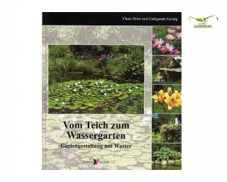 Vom Teich zum Wassergarten - Gering