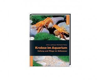 Krebse im Aquarium - Lukhaup/Pekny